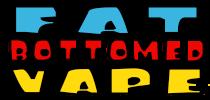 Fat bottomed vape